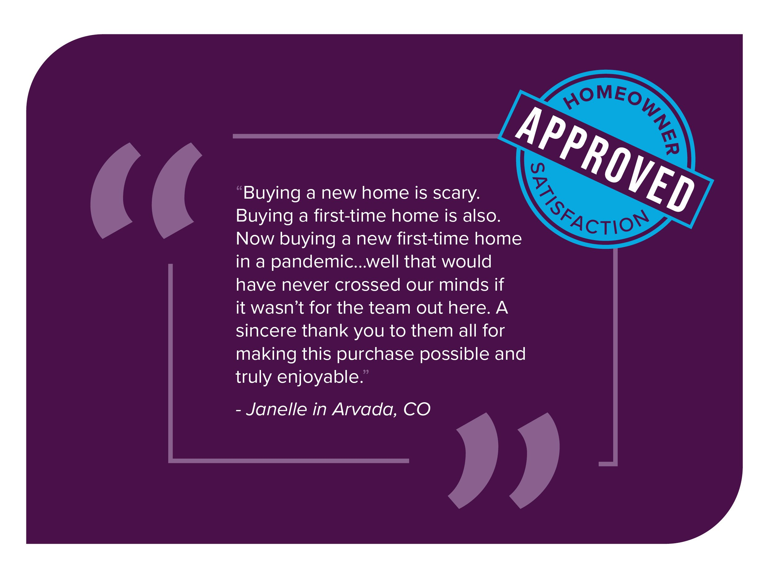 Homeowner Testimonial Quote_Janelle in Arvada, CO
